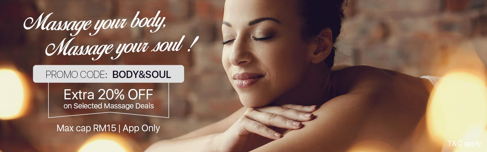 Massage your body, Massage your soul! Extra 20% OFF on selected